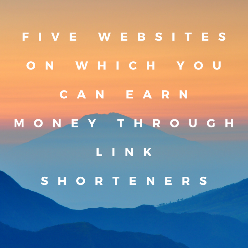Five Websites On Which You Can Earn Money Through Link Shorteners