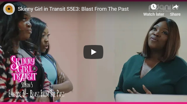 Skinny Girl In Transit Season 5 Episode 3 – Mide Has A Son???