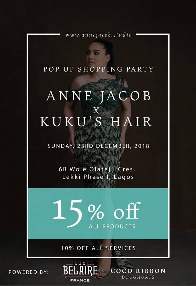 Fashion Brand, Anne Jacob collaborates with Kuku's Hair to host Pop-Up Party On December 23rd