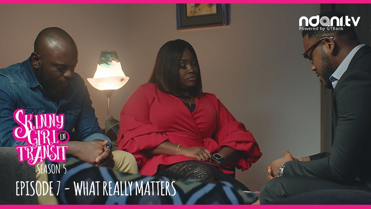 Skinny Girl In Transit Season 5 Episode 7 – What Really Matters