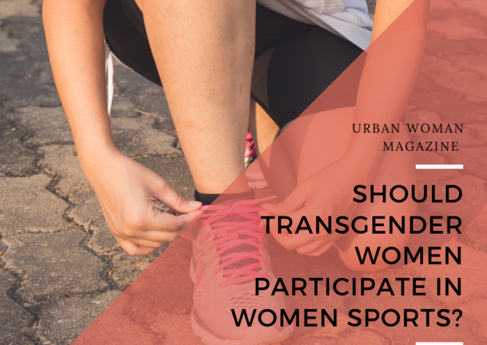 Should Transgender Women Participate in Women Sports