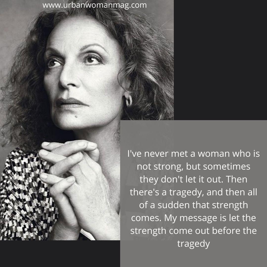 Best Quotes By Fashion Icon Diane Von Faustenberg