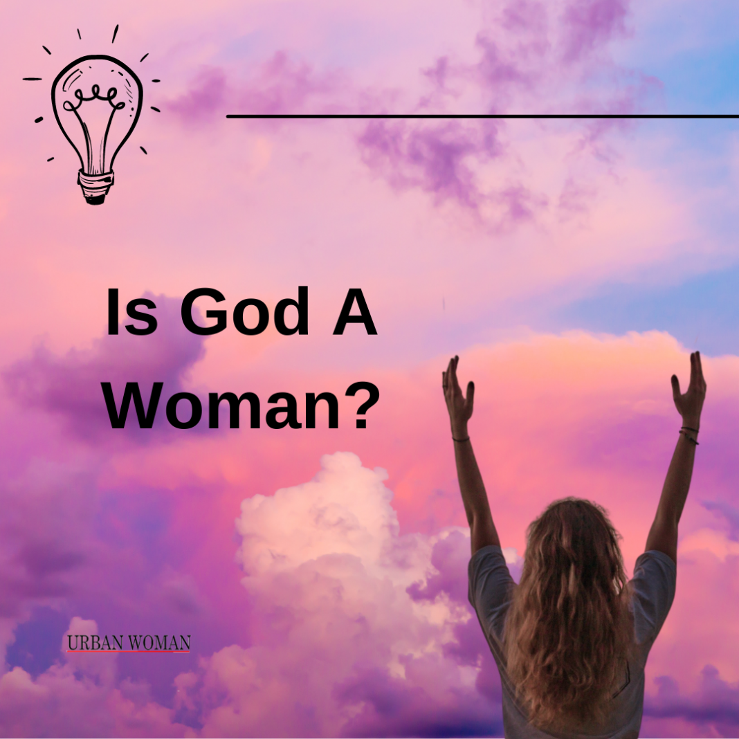 Is God A Woman