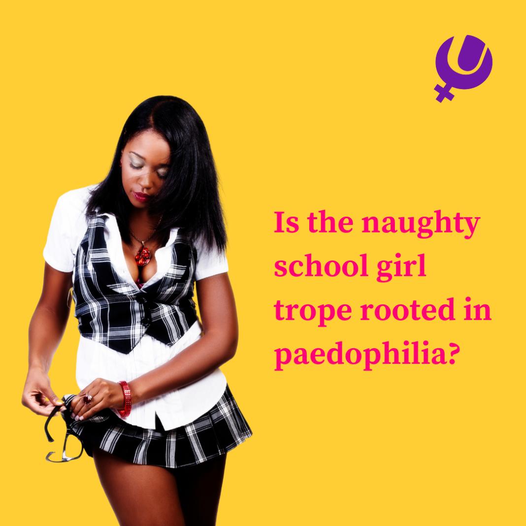 Is The Naughty Schoolgirl Trope Rooted In Paedophilia